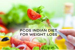 pcos indian diet for weight loss